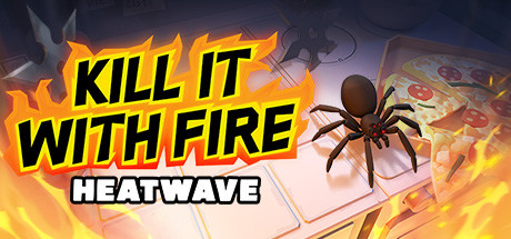 Kill It With Fire HEATWAVE Free Download PC Game