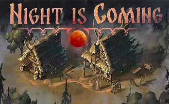 Night is Coming Free Download PC Game