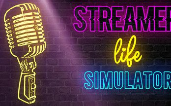 Streamer Life Simulator MAC Download Torrent