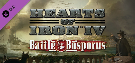 Hearts of Iron IV Battle for the Bosporus Download MAC Game