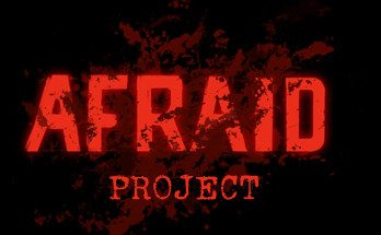 Afraid Project Free Download PC Game