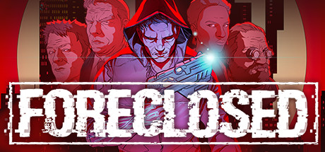 FORECLOSED Free Download PC Game