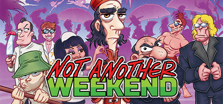 Not Another Weekend Free Download PC Game