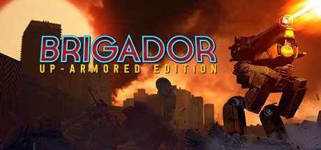 Brigador Up Armored Edition Free Download PC Game