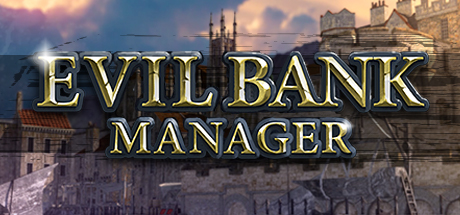Evil Bank Manager Free Download PC Game