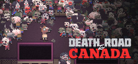 Death Road To Canada Free Download PC Game