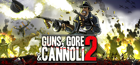 Guns Gore And Cannoli 2 Free Download PC Game