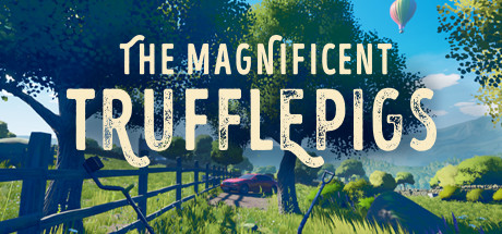 The Magnificent Trufflepigs Free Download PC Game