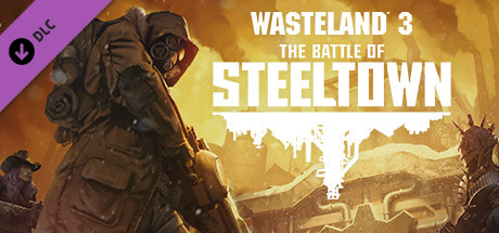 Wasteland 3 The Battle of Steeltown Free Download PC Game